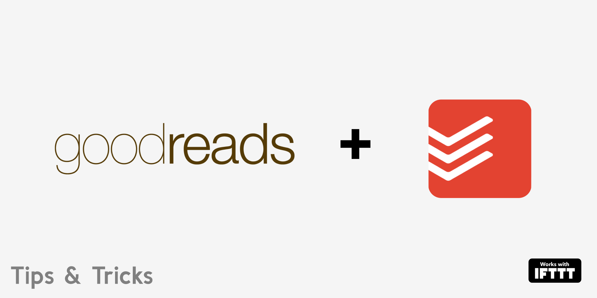 Integrate Goodreads with Todoist