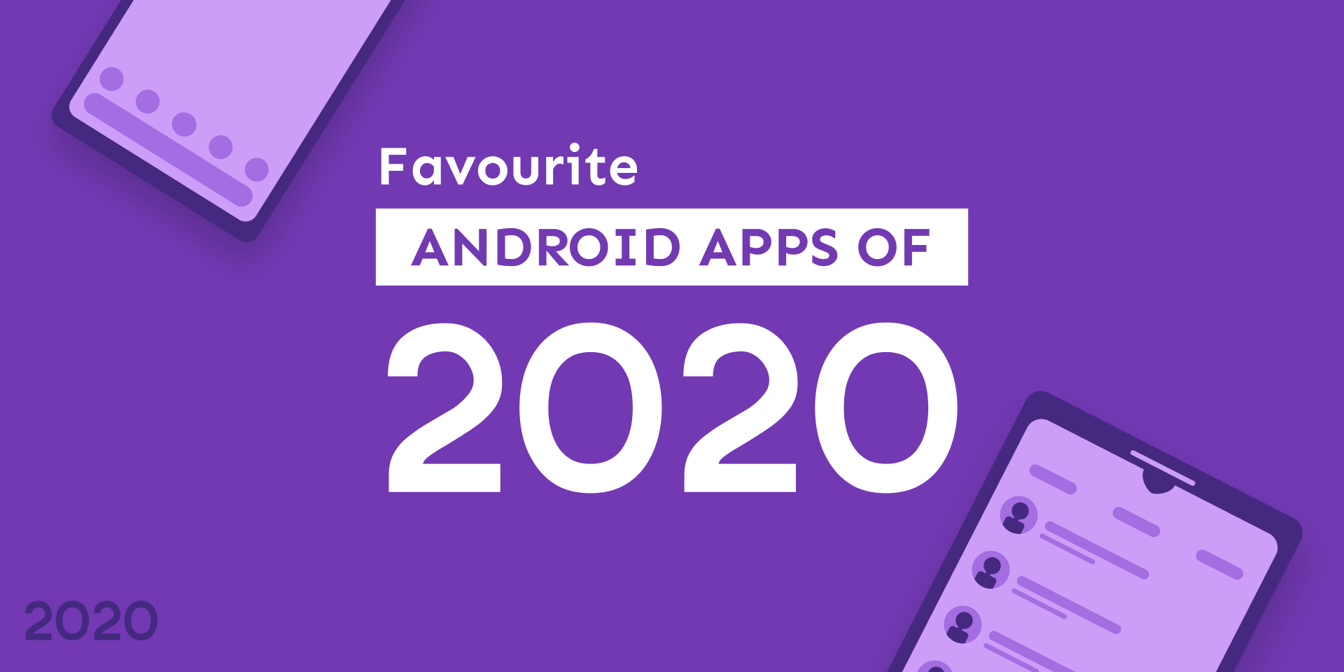 Favourite Android Apps of 2020